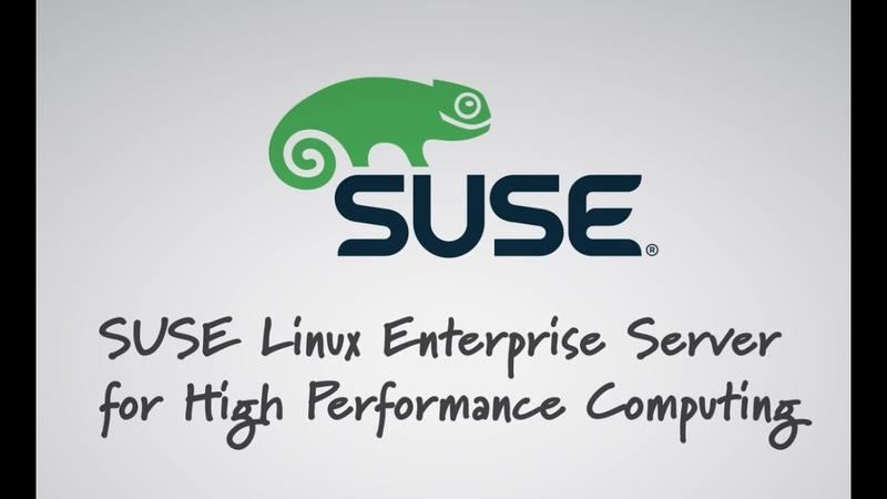 SUSE Linux Enterprise Server for High Performance Computing